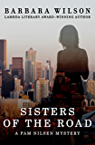 Sisters of the Road (The Pam Nilsen Mysteries Book 2)