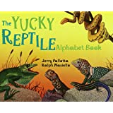 The Yucky Reptile Alphabet Book (Jerry Pallotta's Alphabet Books)