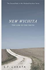 New Wichita: The Link to the Truth (The Weiland Kershaw Series, Book 2) Kindle Edition