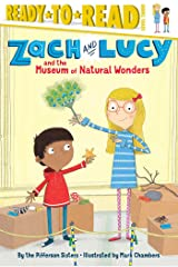 Zach and Lucy andthe Museum of Natural Wonders Kindle Edition