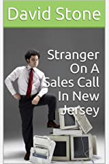 Stranger On A Sales Call In New Jersey (Cheap Short Stories Book 6) Kindle Edition