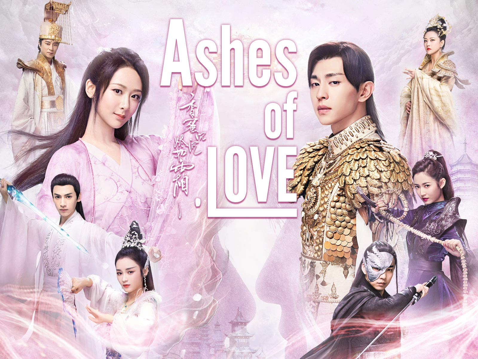 Ashes of Love - Season 1