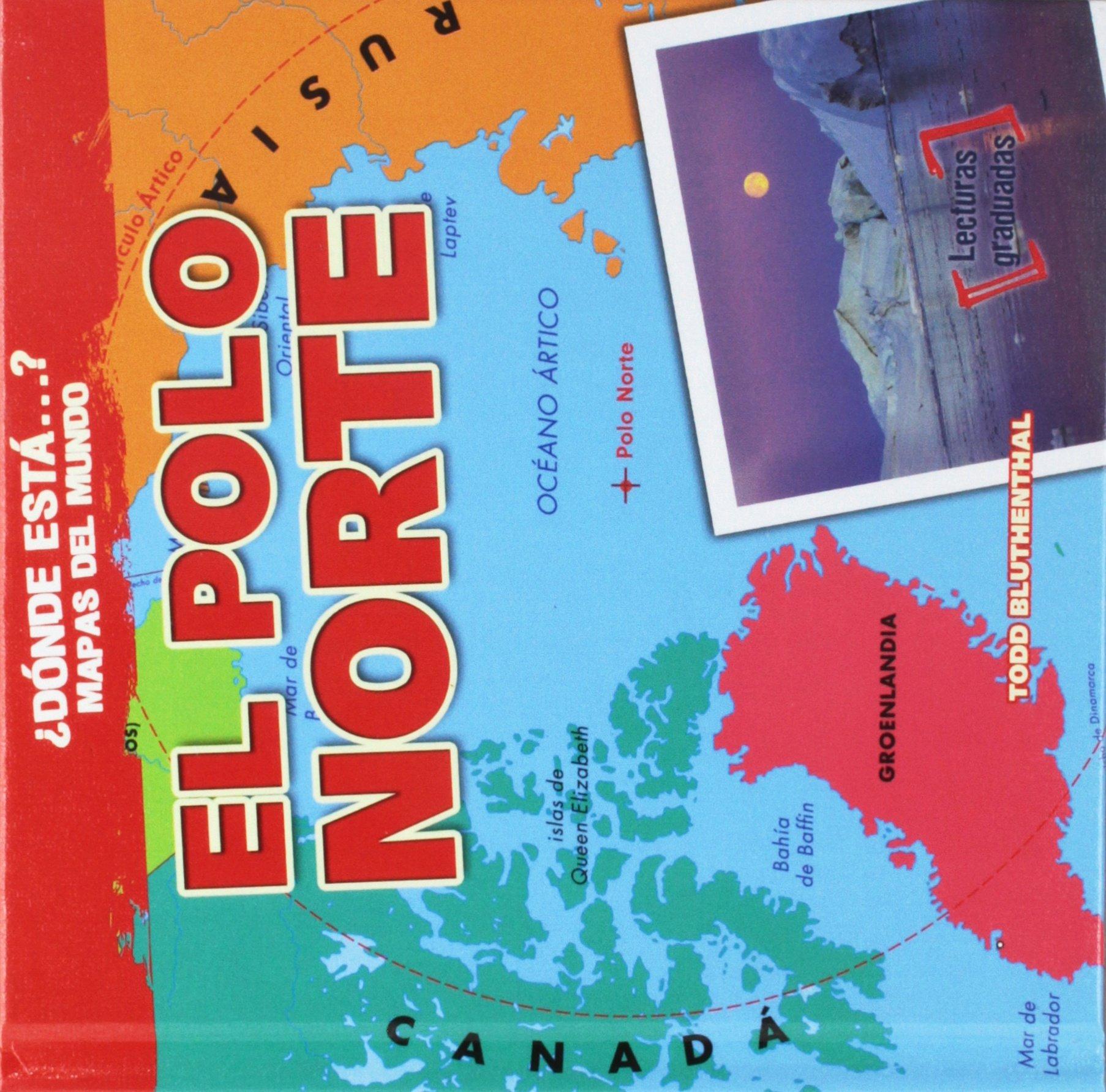 El polo norte/ The North Pole Dónde está ? Mapas del mundo/ Where ...