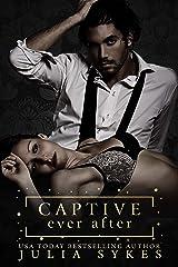 Captive Ever After (Captive #2.5) Kindle Edition