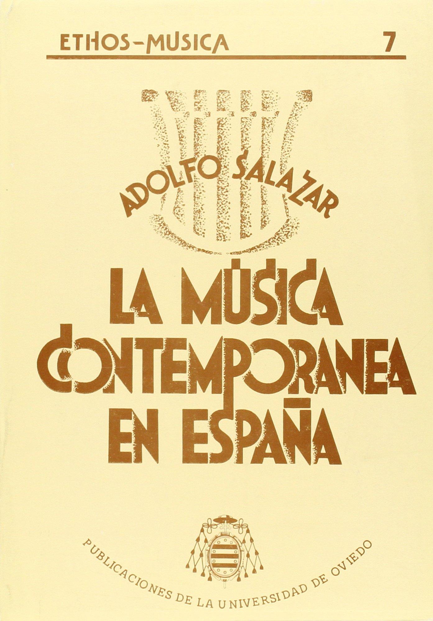 La música contemporánea en España: Amazon.es: Salazar, Adolfo: Libros