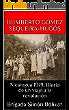 Nicaragua 1979: Diario de un viaje a la revolución: Brigada Simón Bolívar (Spanish Edition)