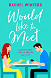 Would Like to Meet: The most uplifting romantic comedy you'll read in 2020