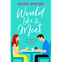 Would Like to Meet: The most hilarious and feel-good romantic comedy you'll read in 2020 (English Edition)