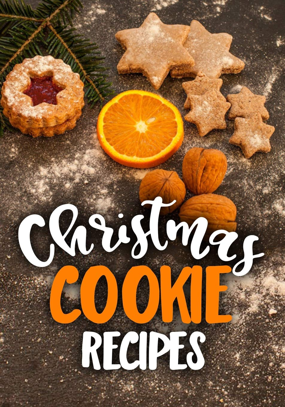 Christmas Cookies Recipes 2019.Christmas Cookie Recipes Blank Recipe Book To Write In
