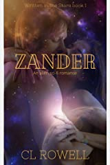 Zander: An Alien Sci-Fi Romance (Written in the Stars Book 1) Kindle Edition