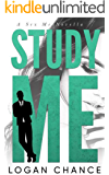 Study Me (The Me Series Book 2)