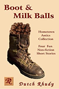 Boot & Milk Balls (Short Stories Book 1)