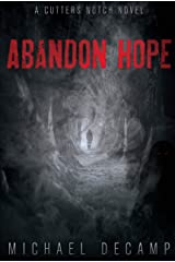 Abandon Hope: Young Adult Fantasy Suspense (Cutters Notch Book 1) Kindle Edition