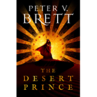 The Desert Prince: New epic fantasy series coming in 2021 from the Sunday Times bestselling author of The Demon Cycle