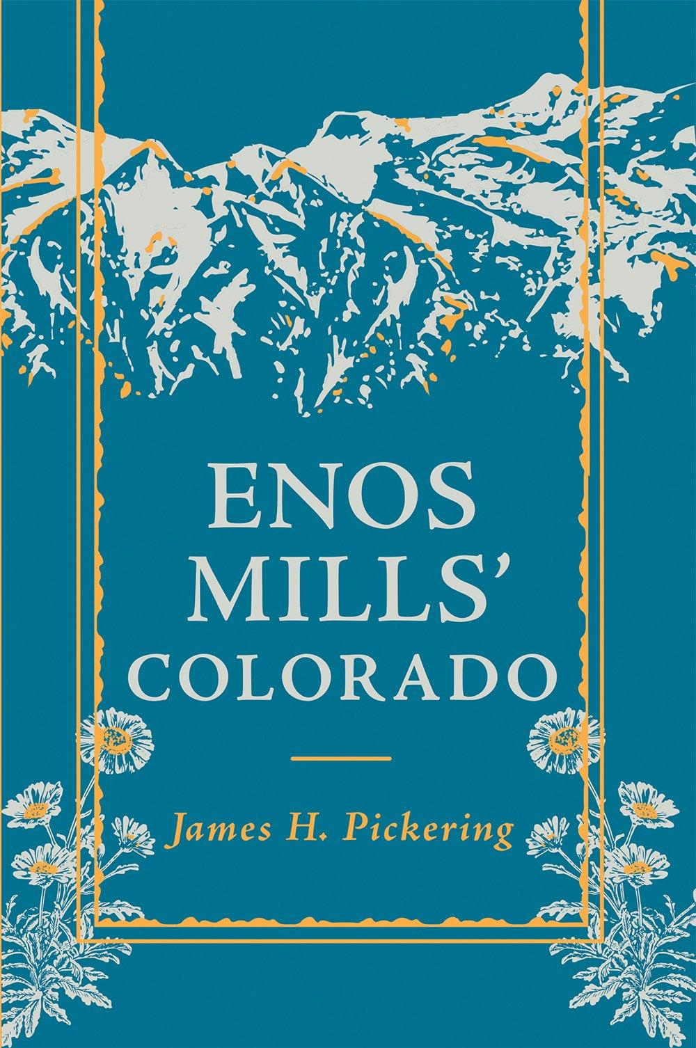 Enos Mills' Colorado pdf