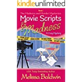 Movie Scripts and Madness: A Humorous Cozy Mystery (Madness and Murder Series Book 1)