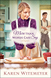 More Than Words Can Say (A Patchwork Family Novel Book #2)