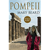Pompeii: The Life of a Roman Town (English Edition)