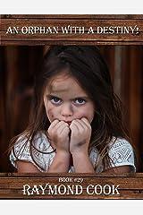 An Orphan With A Destiny eBook #29 Kindle Edition