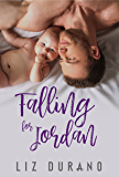 Falling for Jordan (Different Kind of Love)