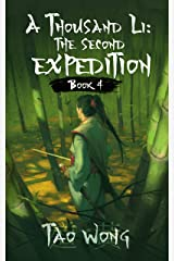 A Thousand Li: the Second Expedition: Book 4 Of A Xianxia Cultivation Epic Kindle Edition