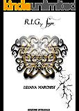 R.I.G. Saga: Edizione integrale
