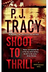 Shoot to Thrill: A Monkeewrench Novel (Monkeewrench Mysteries Book 5) Kindle Edition