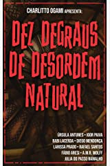 Dez Degraus de Desordem Natural eBook Kindle