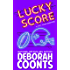 Lucky Score (The Lucky O'Toole Vegas Adventure Series Book 9)