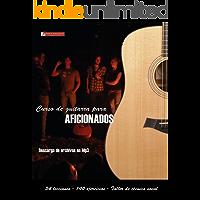 Curso de guitarra para aficionados: Aprenda a tocar