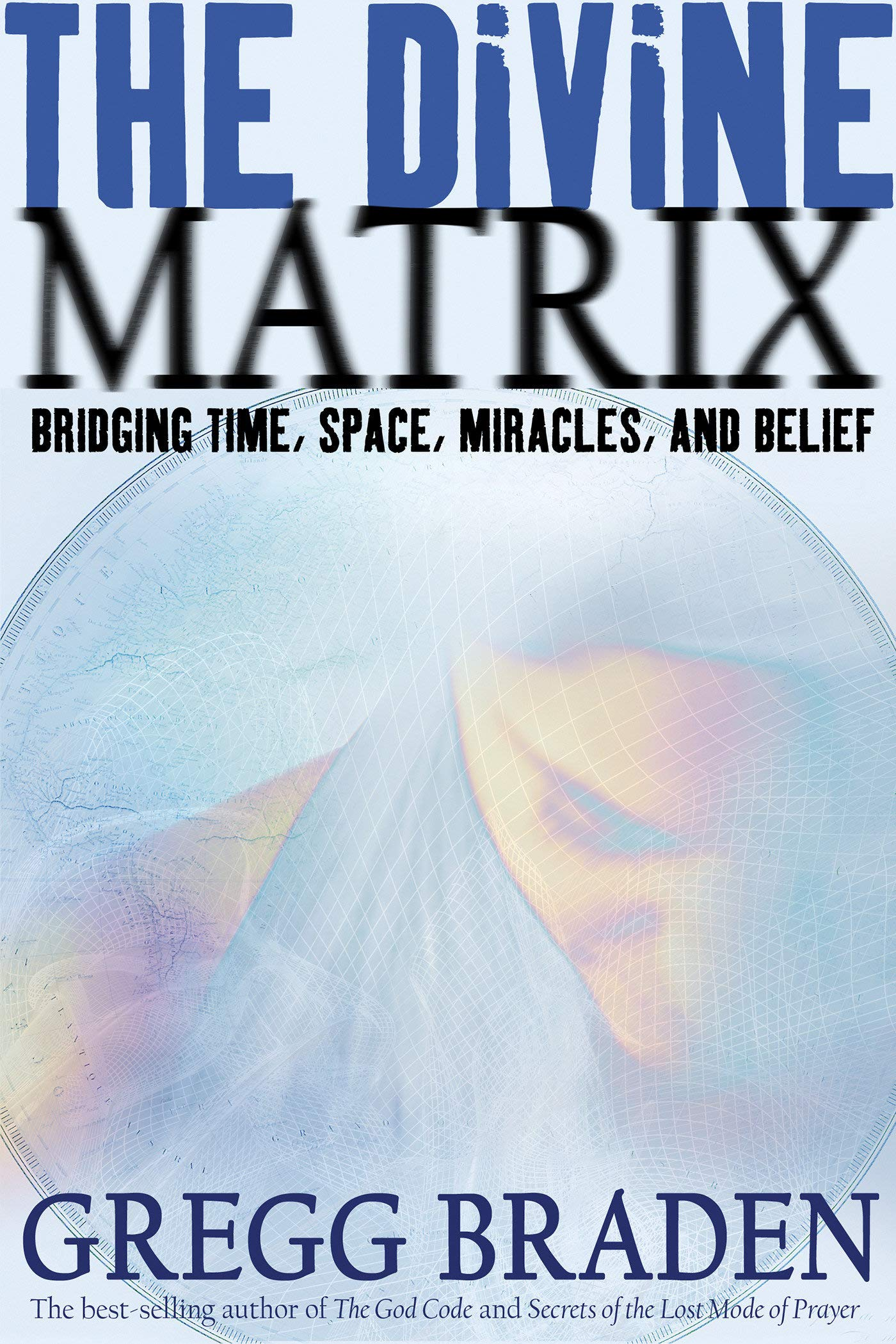 Download The Divine Matrix: Bridging Time, Space, Miracles, and Belief pdf epub