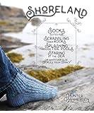 Shoreland: Socks Suited for Scrabbling over Rocks Splashing through Tide Pools Staring at the Sea or Whatever else…