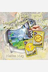 Language of Light Doodle Journal: The Vibration Codes of Creation: Solar Plexus Chakra (Doodle Journals) Paperback