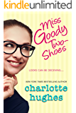 Miss Goody Two-Shoes: Contemporary Romance