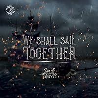 We Shall Sail Together (Original Game Soundtrack)