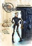 La Foudre des Skelj (La Ligue des ténèbres t. 12)