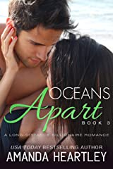 Oceans Apart Book 3: A Long-Distance Billionaire Romance Kindle Edition