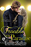 Trouble in Paradise (New Adult Rock Star Romance): Tyler and Katie's Story #2 (English Edition)