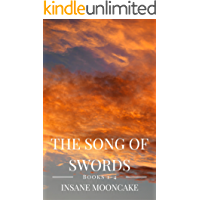The Song of Swords: Verses 1-4