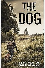 The Dog Kindle Edition
