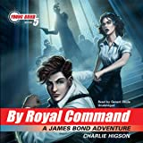 By Royal Command: Young Bond, Book 5