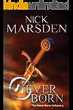 The Never-Born: The Never-Born: Volume 3