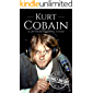 Kurt Cobain: A Life from Beginning to End (Biographies of Musicians)
