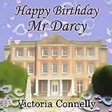 Happy Birthday, Mr. Darcy: Austen Addicts, Volume 5