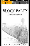 Block Party (A Twin Estates Novel Book 3)