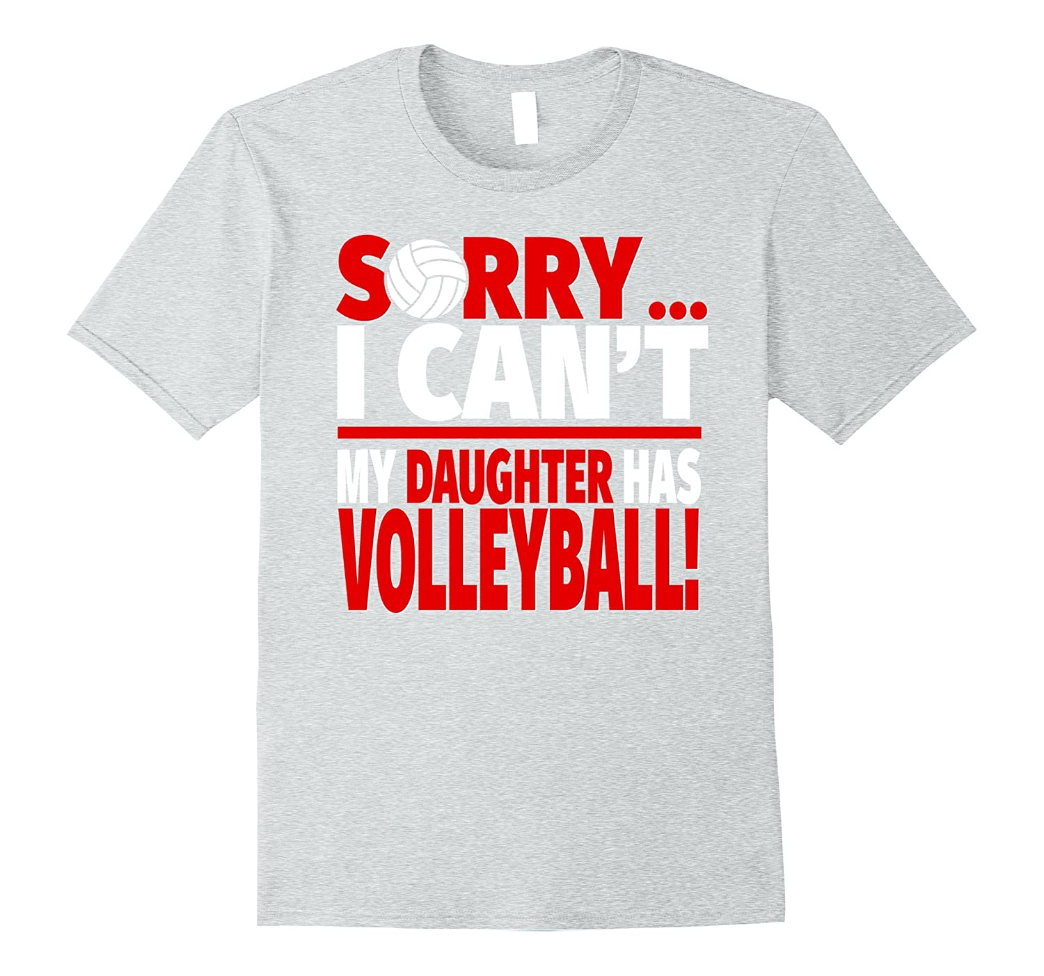 fa8c4d2b4 Volleyball Mom or Volleyball Dad Shirt – Sorry I Can't-CL – Colamaga