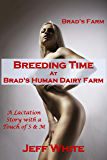 Breeding Time at Brad's Human Dairy Farm (Brad's Farm Book 5)