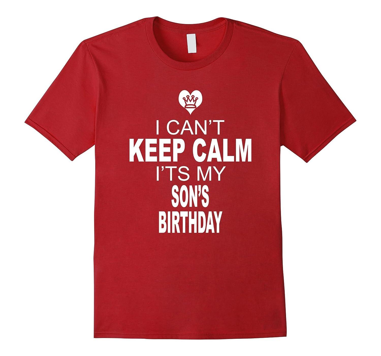 Keep Calm Its My Birthday T Shirt