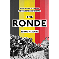 The Ronde: Inside the World's Toughest Bike Race (English Edition)