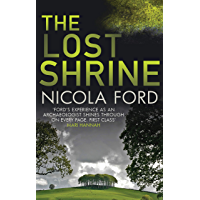 The Lost Shrine: Can she uncover the truth before it is hidden for ever? (Hills & Barbrook Book 2)